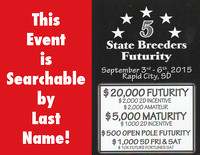 5 State Breeders Futurity - Rapid City, SD September 3-6, 2015
